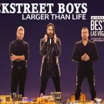 Backstreet Boys: Larger Than Life Concert – Las Vegas